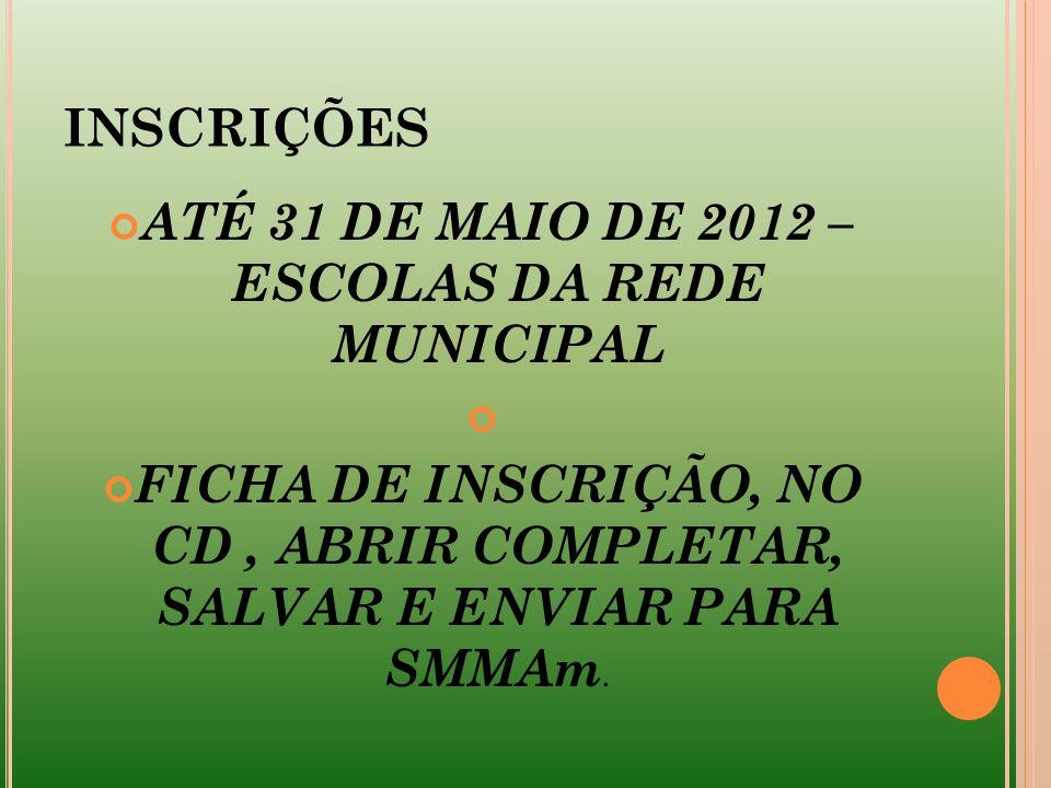 ATÉ 31 DE MAIO DE 2012 – ESCOLAS DA REDE MUNICIPAL