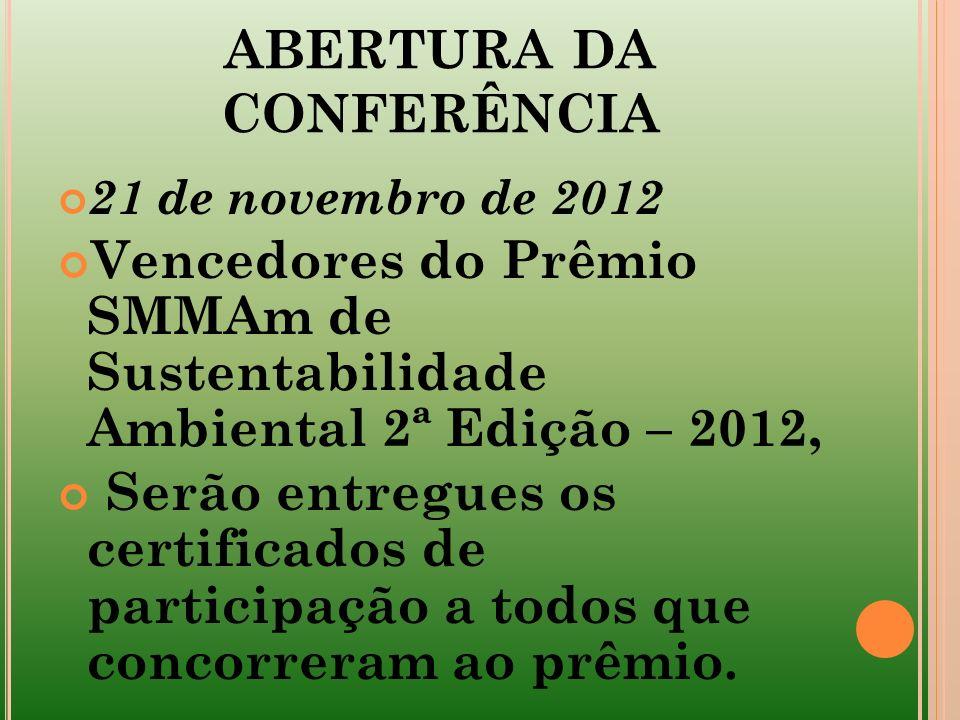 ABERTURA DA CONFERÊNCIA
