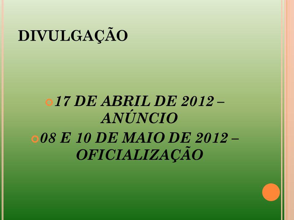 08 E 10 DE MAIO DE 2012 – OFICIALIZAÇÃO