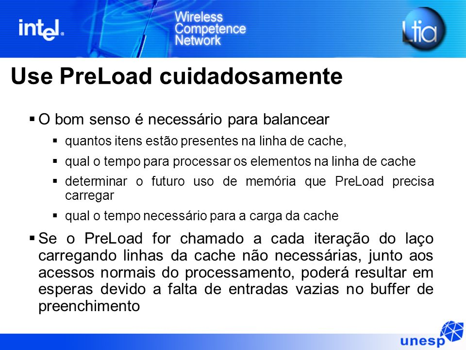 Use PreLoad cuidadosamente