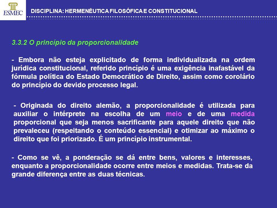 3.3.2 O princípio da proporcionalidade