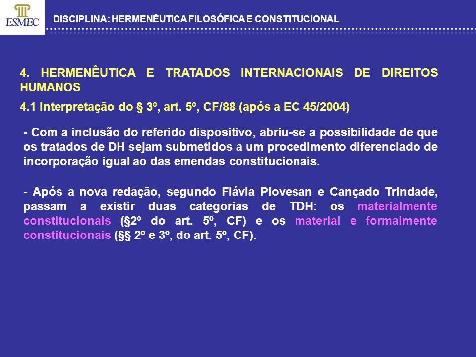 4. HERMENÊUTICA E TRATADOS INTERNACIONAIS DE DIREITOS HUMANOS