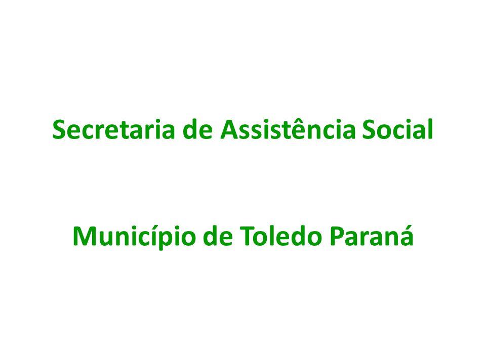 Secretaria de Assistência Social Município de Toledo Paraná