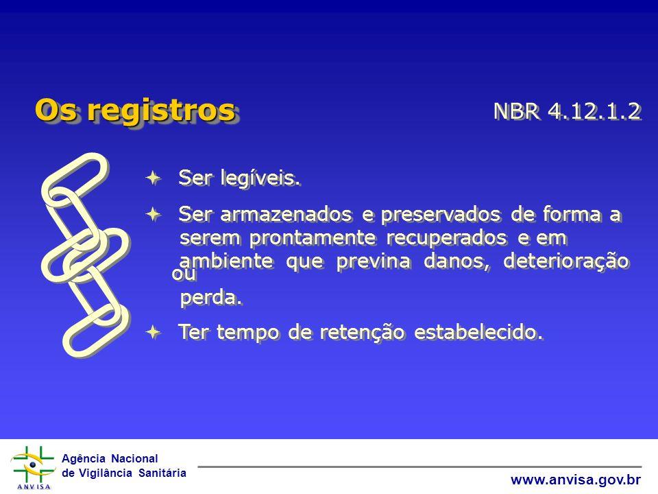  Os registros NBR 4.12.1.2 Ser legíveis.
