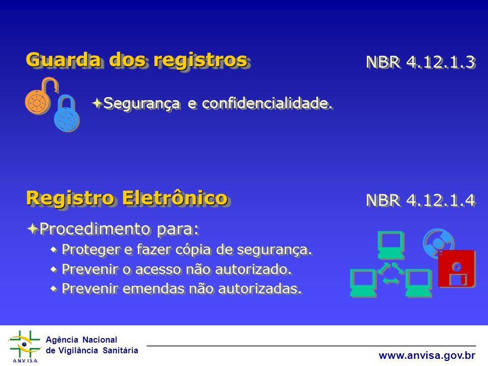      Guarda dos registros Registro Eletrônico NBR 4.12.1.3