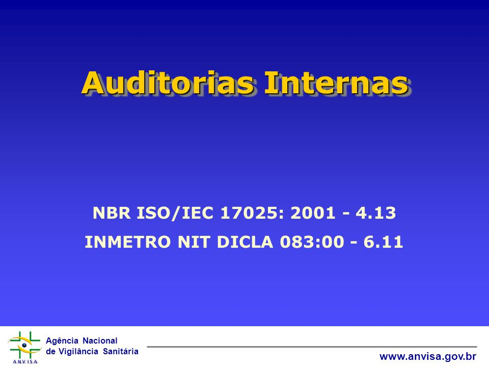 Auditorias Internas NBR ISO/IEC 17025: 2001 - 4.13