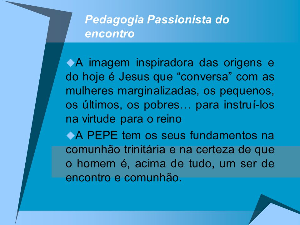 Pedagogia Passionista do encontro