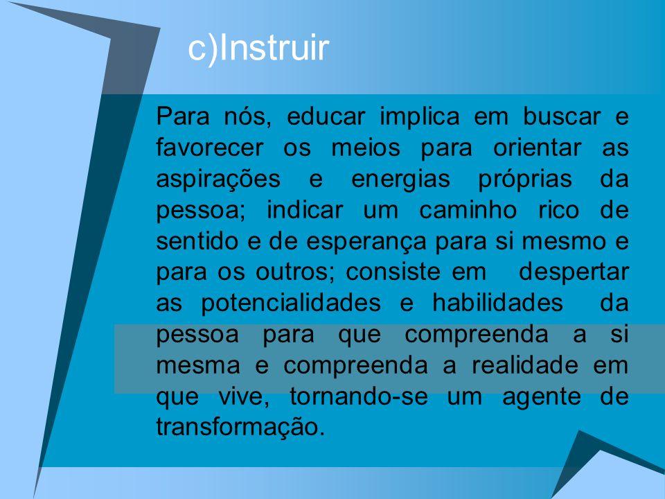 c)Instruir