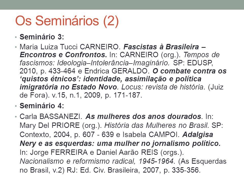 Os Seminários (2) Seminário 3: