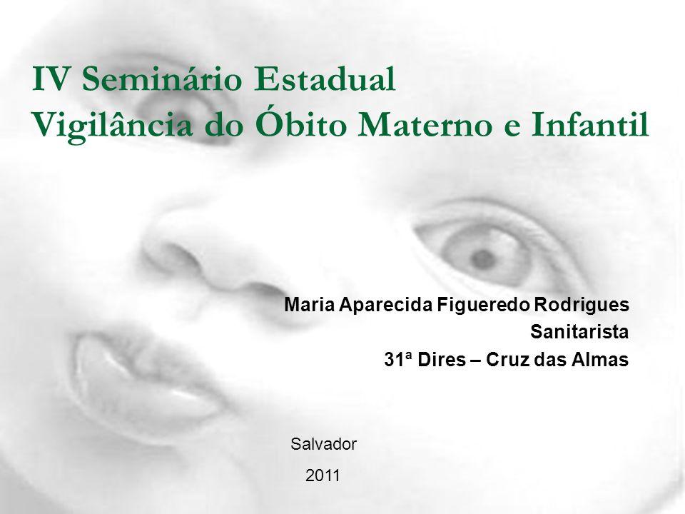 IV Seminário Estadual Vigilância do Óbito Materno e Infantil