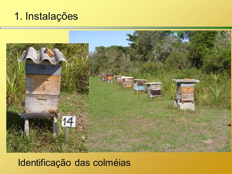 1. Instalações Identificação das colméias