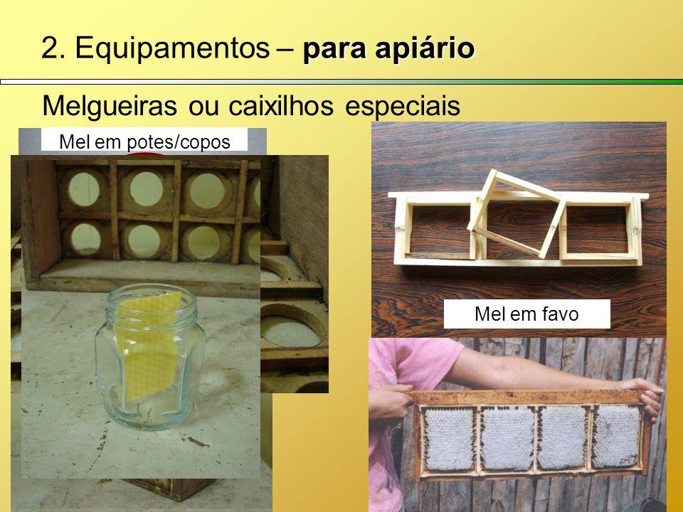 2. Equipamentos – para apiário
