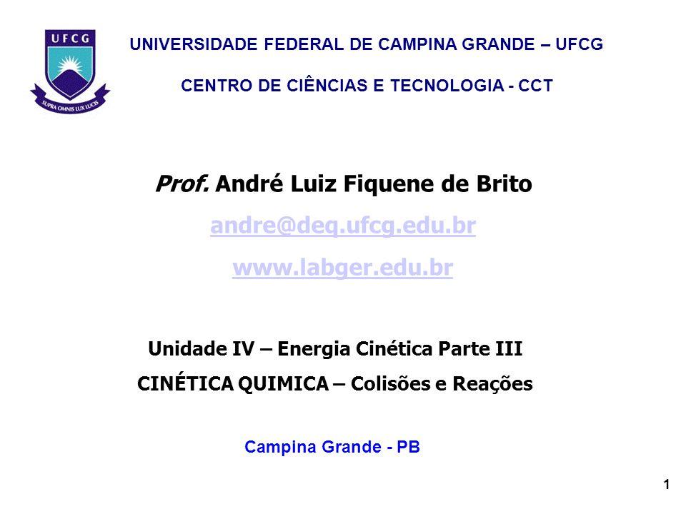 Prof. André Luiz Fiquene de Brito andre@deq.ufcg.edu.br