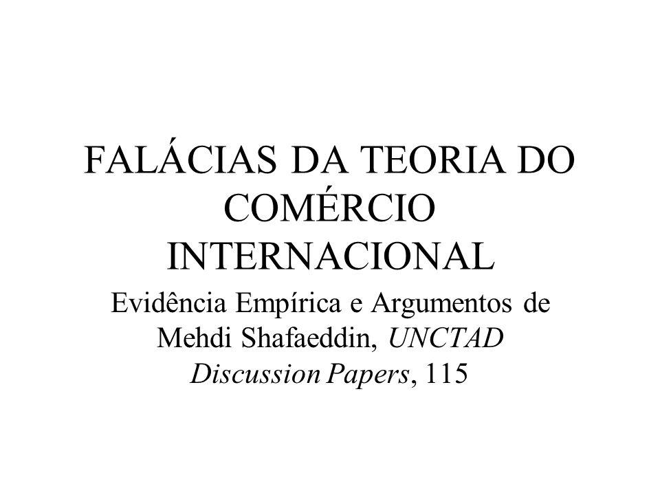 FALÁCIAS DA TEORIA DO COMÉRCIO INTERNACIONAL