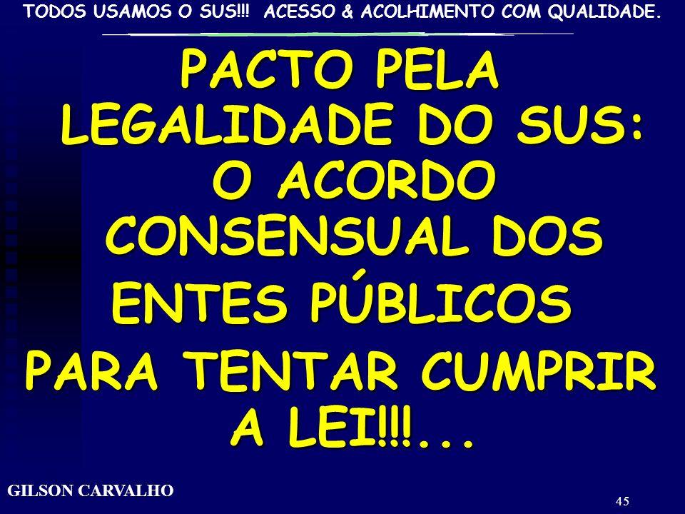 PACTO PELA LEGALIDADE DO SUS: O ACORDO CONSENSUAL DOS
