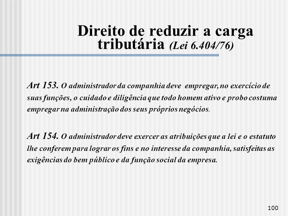 Direito de reduzir a carga tributária (Lei 6.404/76)