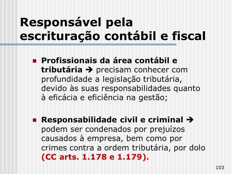 Responsável pela escrituração contábil e fiscal