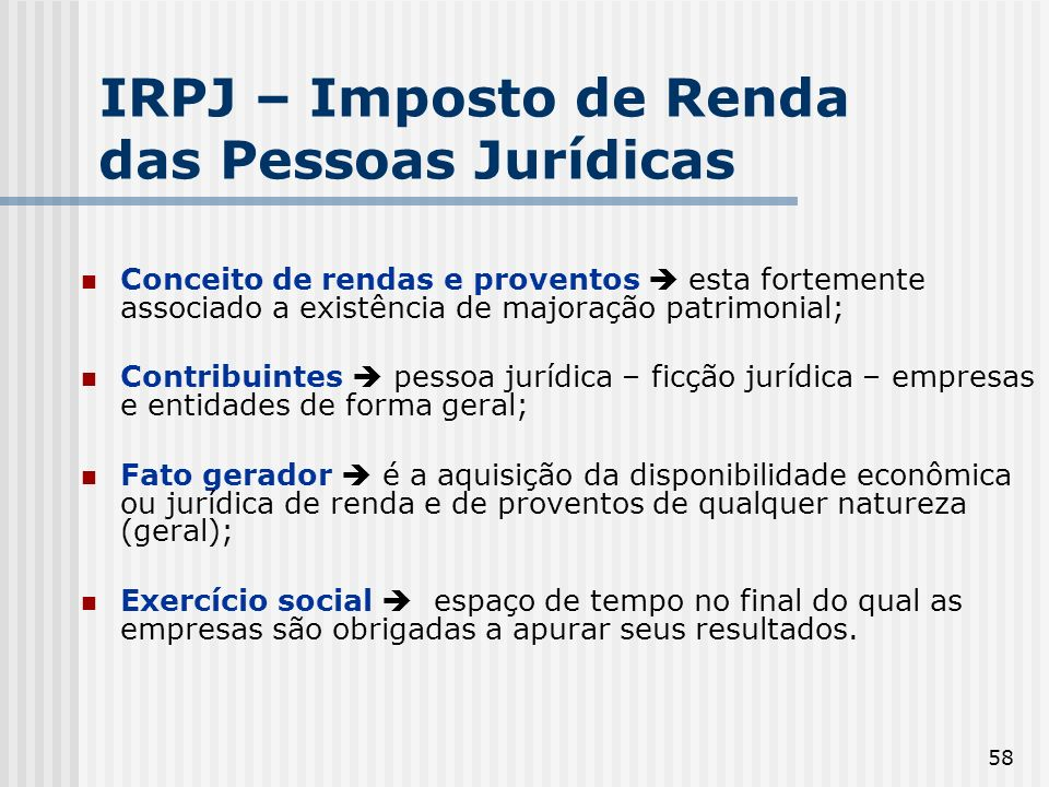IRPJ – Imposto de Renda das Pessoas Jurídicas