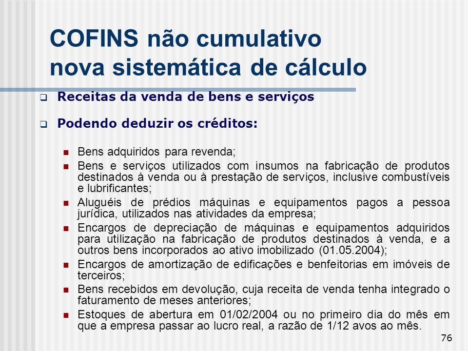 COFINS não cumulativo nova sistemática de cálculo