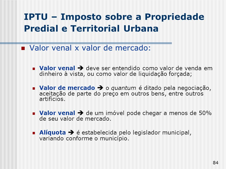 IPTU – Imposto sobre a Propriedade Predial e Territorial Urbana
