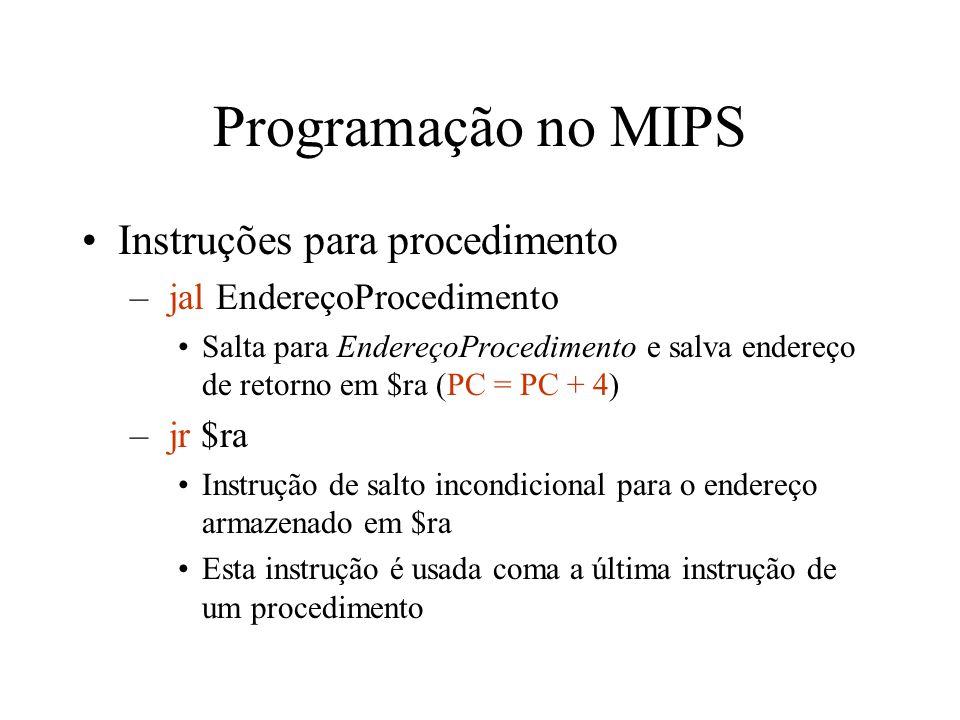 Programação no MIPS Instruções para procedimento