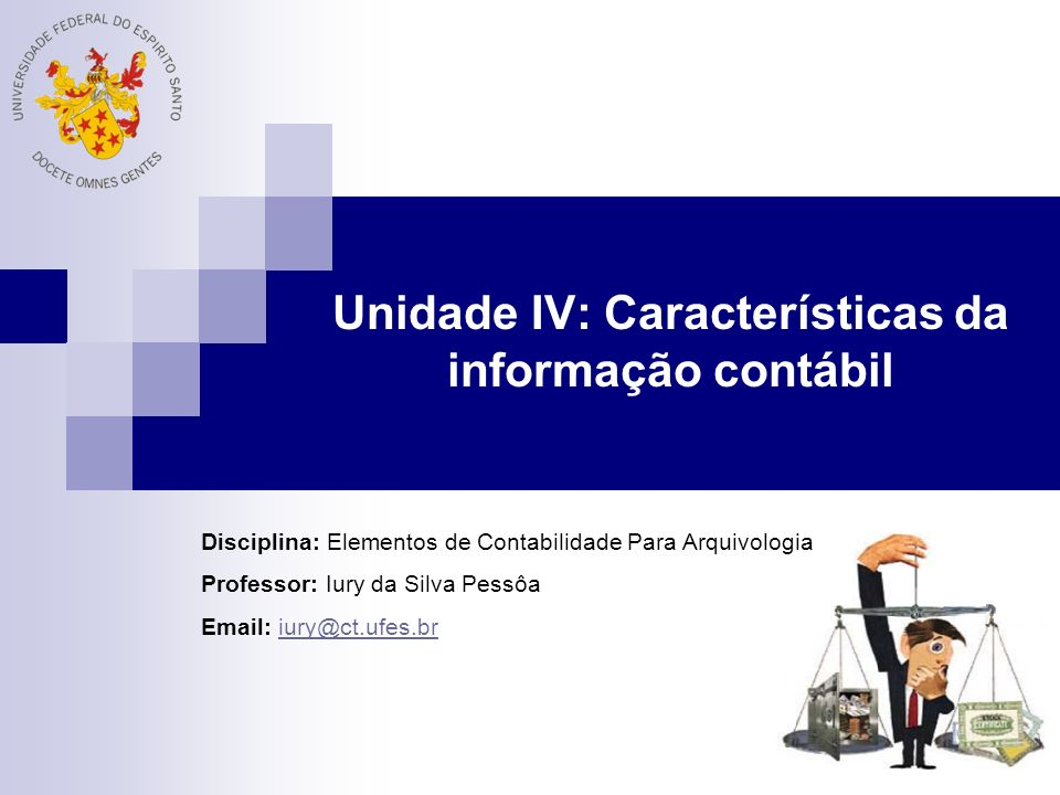 Unidade IV: Características da informação contábil
