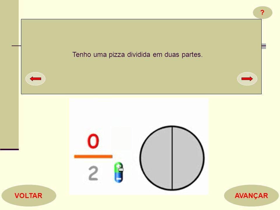 Tenho uma pizza dividida em duas partes.
