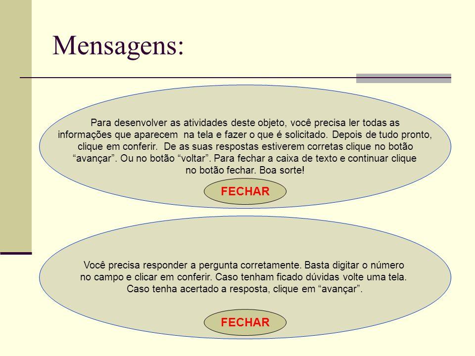 Mensagens: FECHAR FECHAR