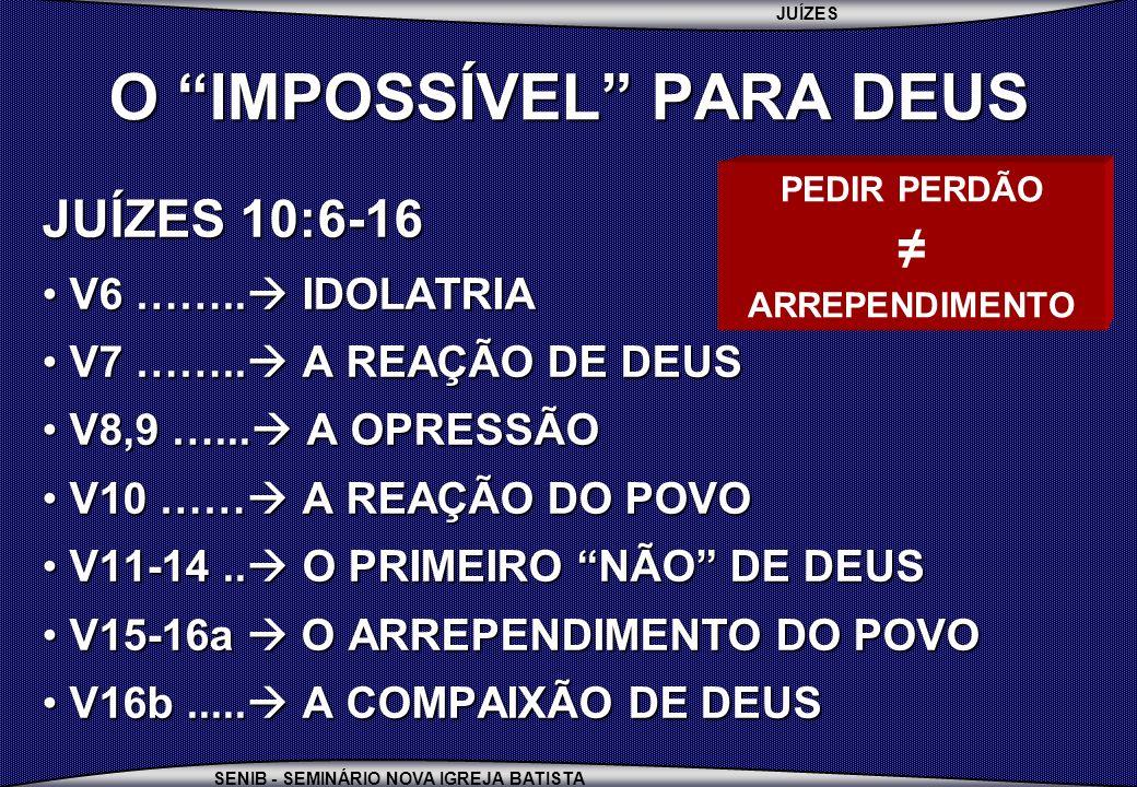 O IMPOSSÍVEL PARA DEUS