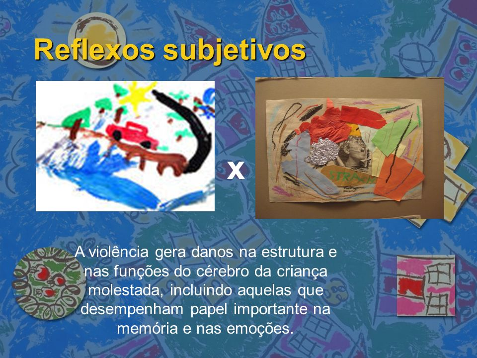 Reflexos subjetivos x.