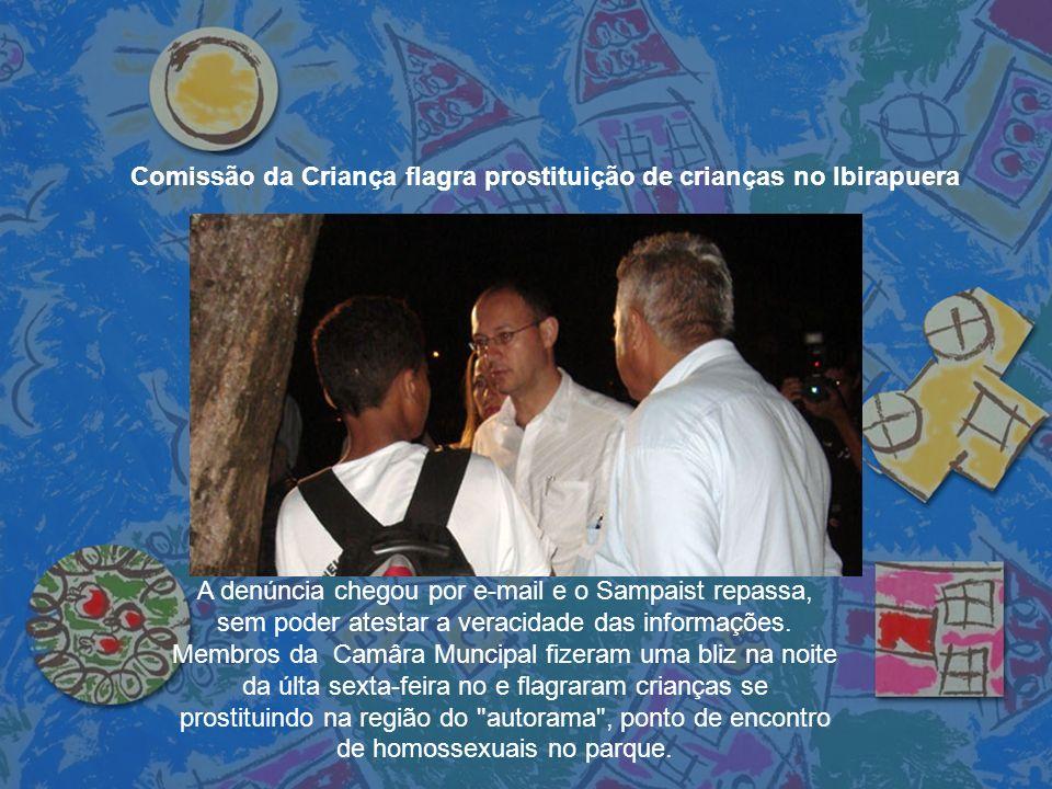 Comissão da Criança flagra prostituição de crianças no Ibirapuera