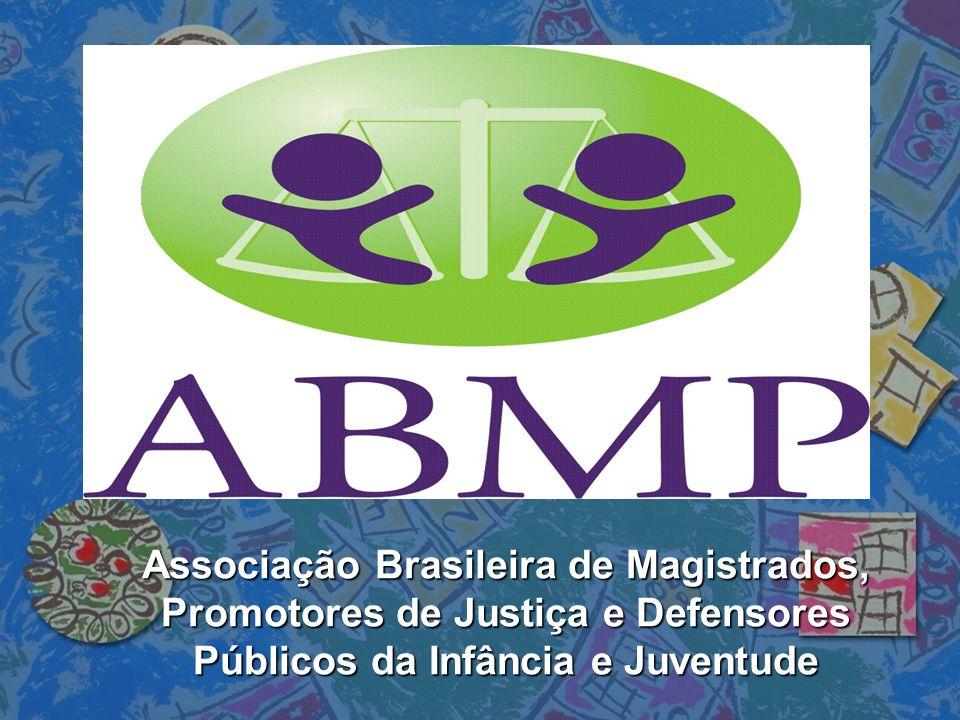 Associação Brasileira de Magistrados, Promotores de Justiça e Defensores Públicos da Infância e Juventude