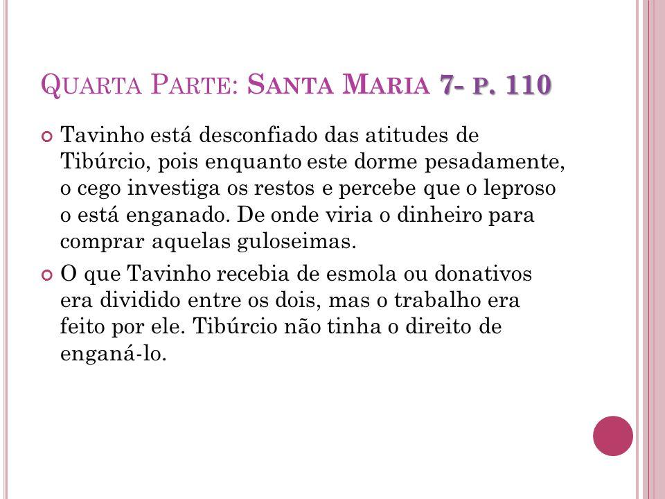 Quarta Parte: Santa Maria 7- p. 110