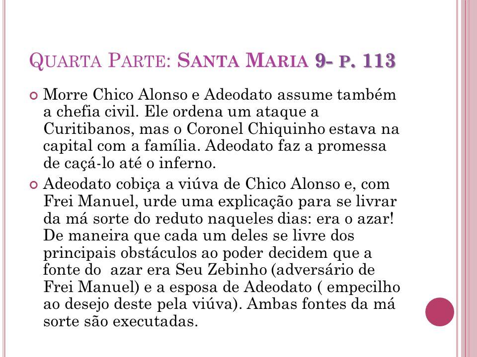 Quarta Parte: Santa Maria 9- p. 113