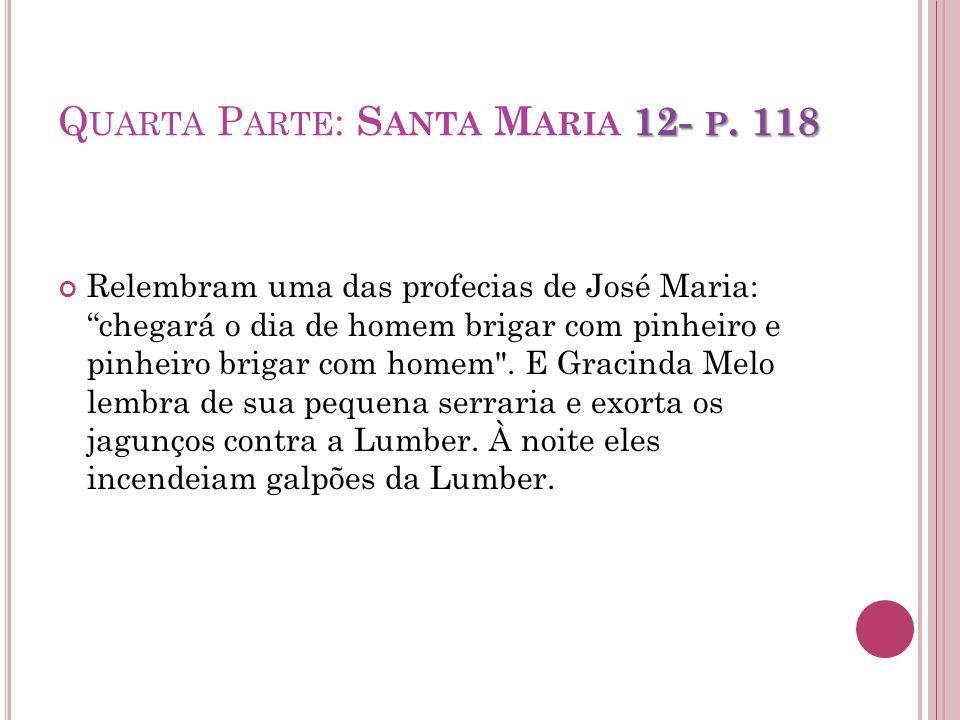 Quarta Parte: Santa Maria 12- p. 118