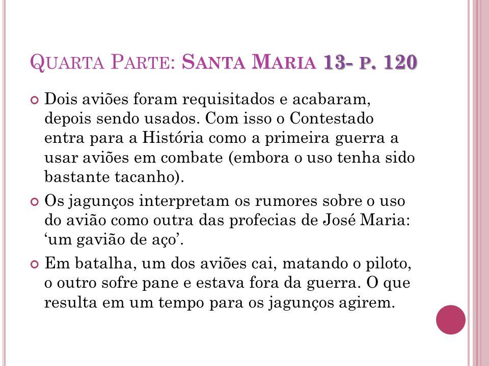 Quarta Parte: Santa Maria 13- p. 120