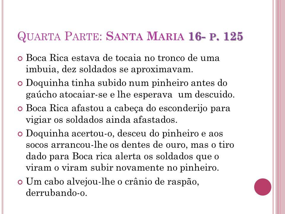 Quarta Parte: Santa Maria 16- p. 125