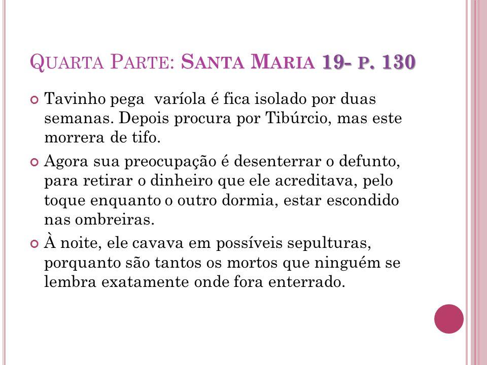 Quarta Parte: Santa Maria 19- p. 130