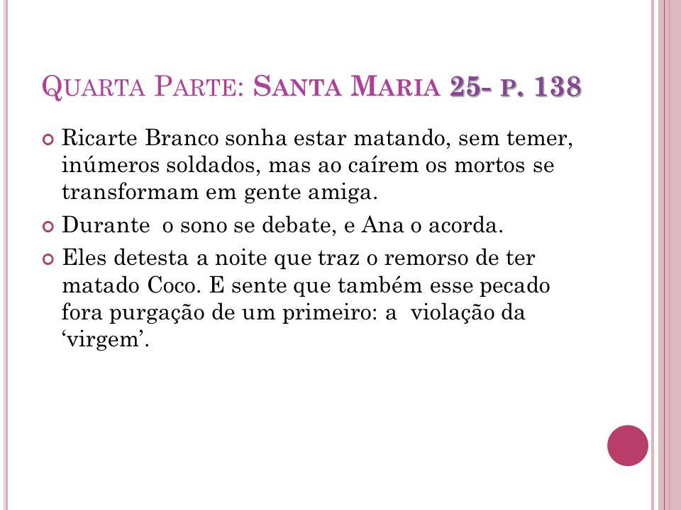 Quarta Parte: Santa Maria 25- p. 138