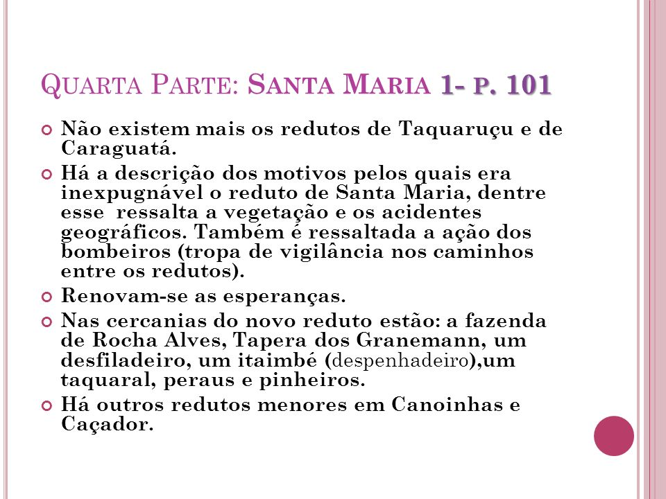 Quarta Parte: Santa Maria 1- p. 101