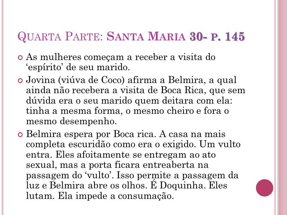 Quarta Parte: Santa Maria 30- p. 145