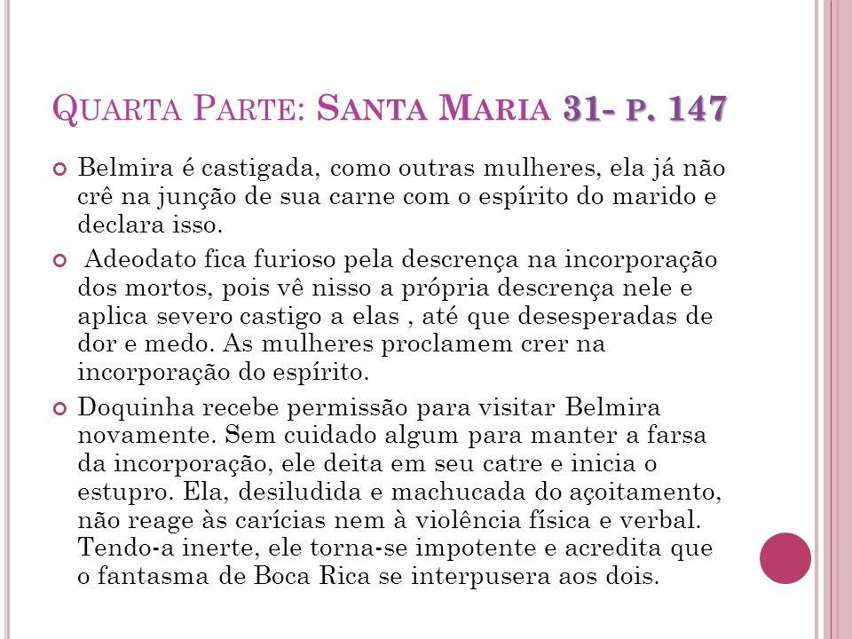 Quarta Parte: Santa Maria 31- p. 147
