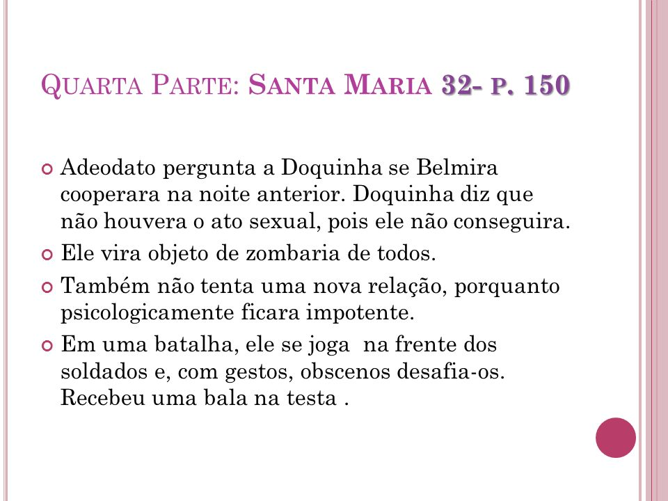 Quarta Parte: Santa Maria 32- p. 150