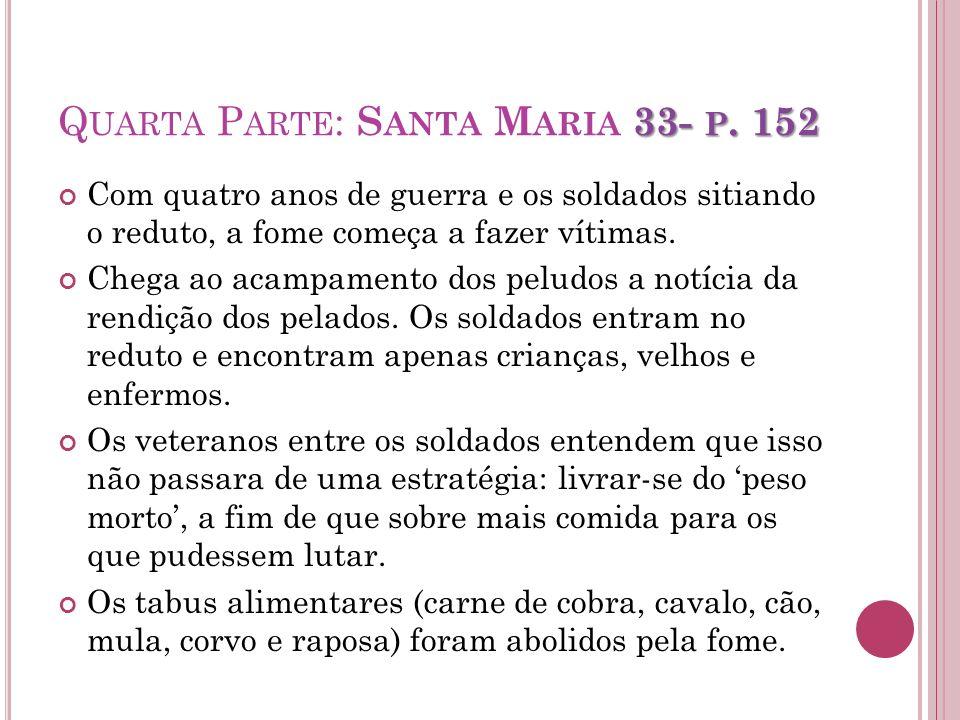Quarta Parte: Santa Maria 33- p. 152