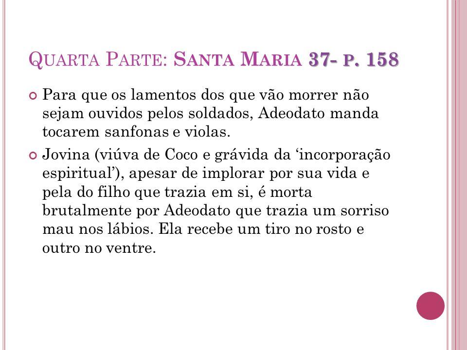 Quarta Parte: Santa Maria 37- p. 158