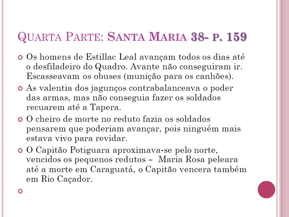 Quarta Parte: Santa Maria 38- p. 159