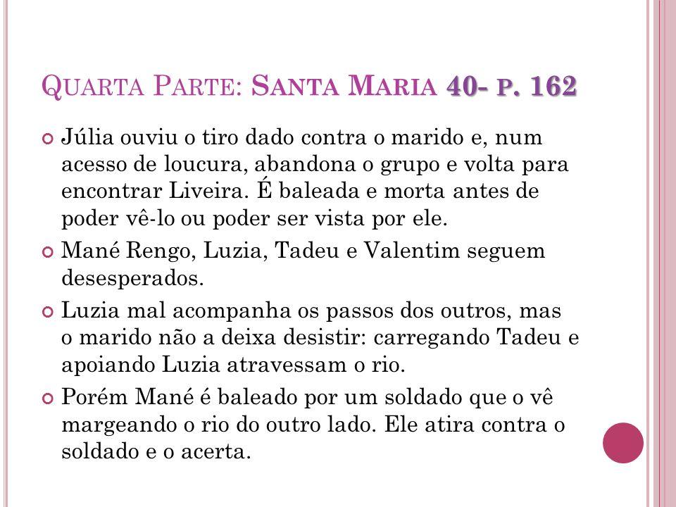 Quarta Parte: Santa Maria 40- p. 162