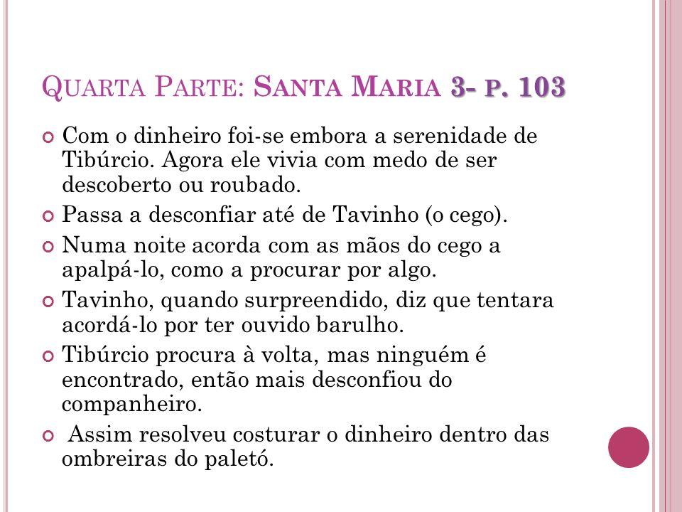 Quarta Parte: Santa Maria 3- p. 103