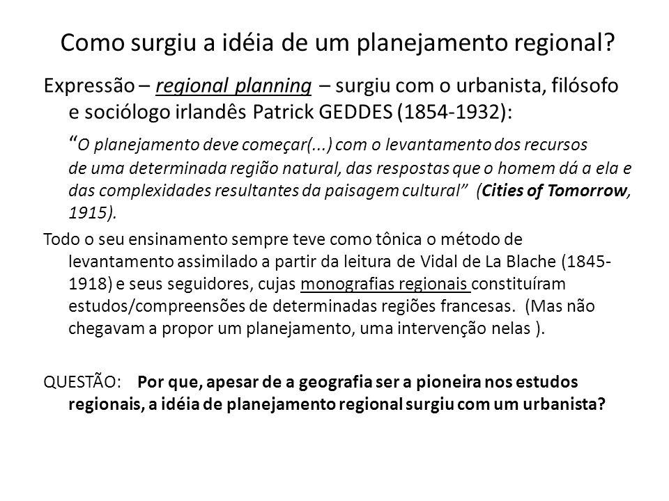 Como surgiu a idéia de um planejamento regional