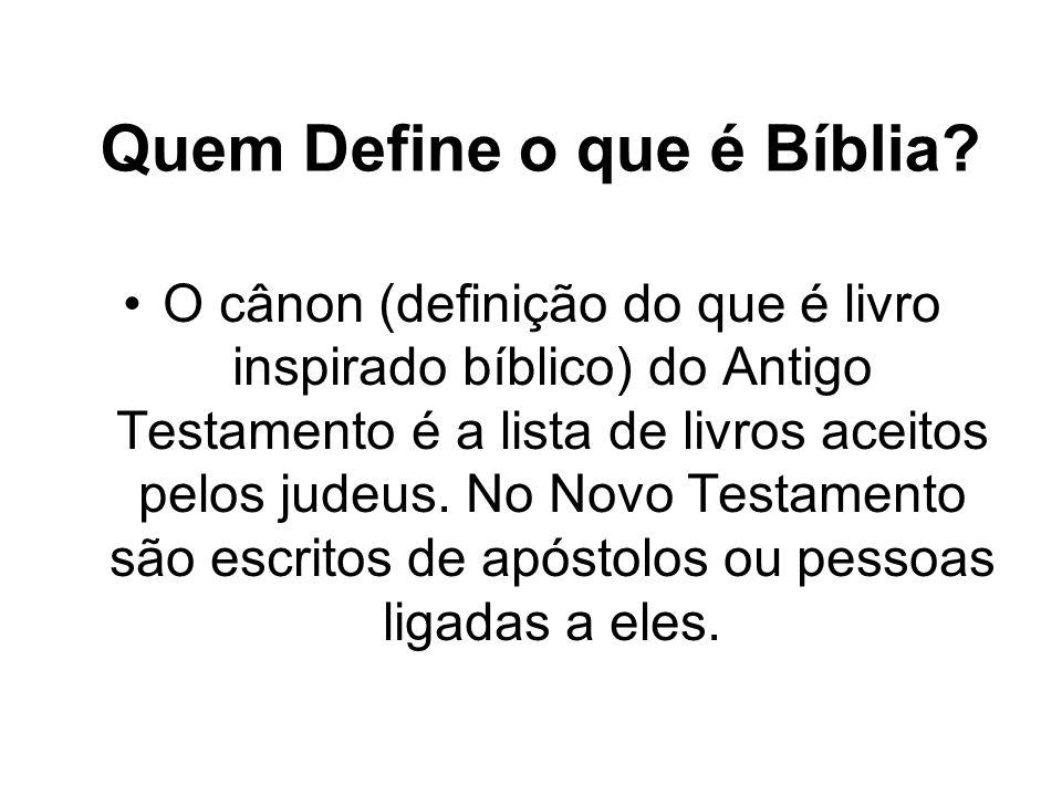 Quem Define o que é Bíblia
